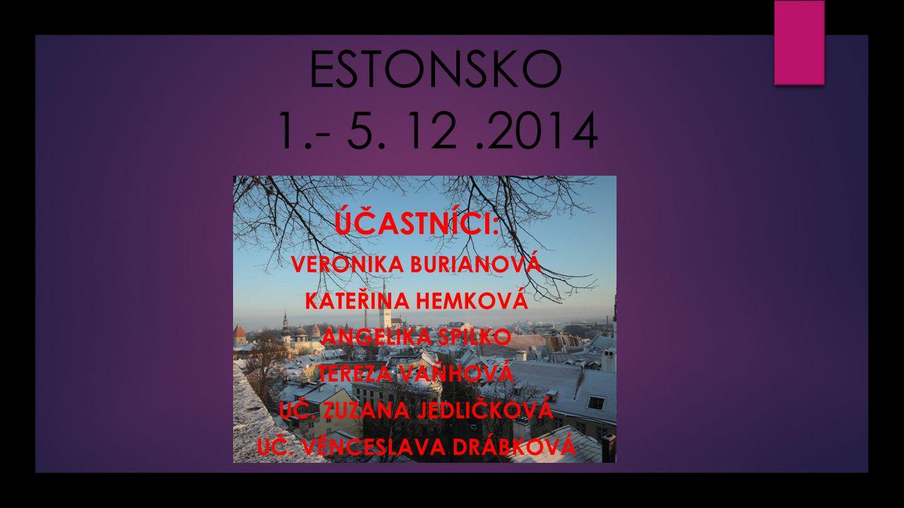 ESTONSKO 1.- 5.