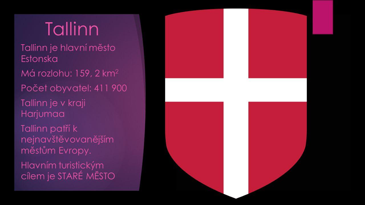 Tallinn Tallinn je hlavní město Estonska Má rozlohu: 159, 2 km 2 Počet obyvatel: 411 900 Tallinn je v kraji Harjumaa Tallinn patří k nejnavštěvovanějším městům Evropy.