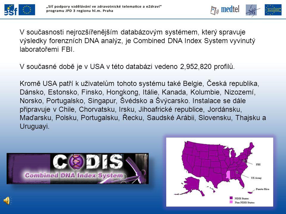 V současnosti nejrozšířenějším databázovým systémem, který spravuje výsledky forenzních DNA analýz, je Combined DNA Index System vyvinutý laboratořemi