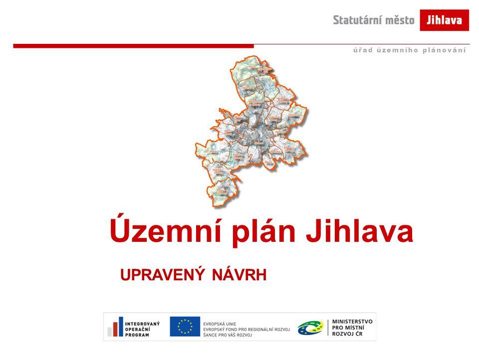 Územní plán Jihlava UPRAVENÝ NÁVRH úřad územního plánování