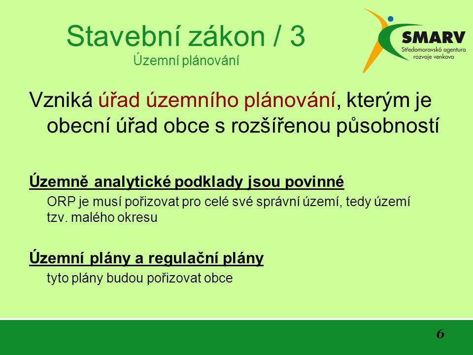 17 Stavební zákon / 14 Ostatní stavby, terénní úpravy a zařízení uvedené v ust.
