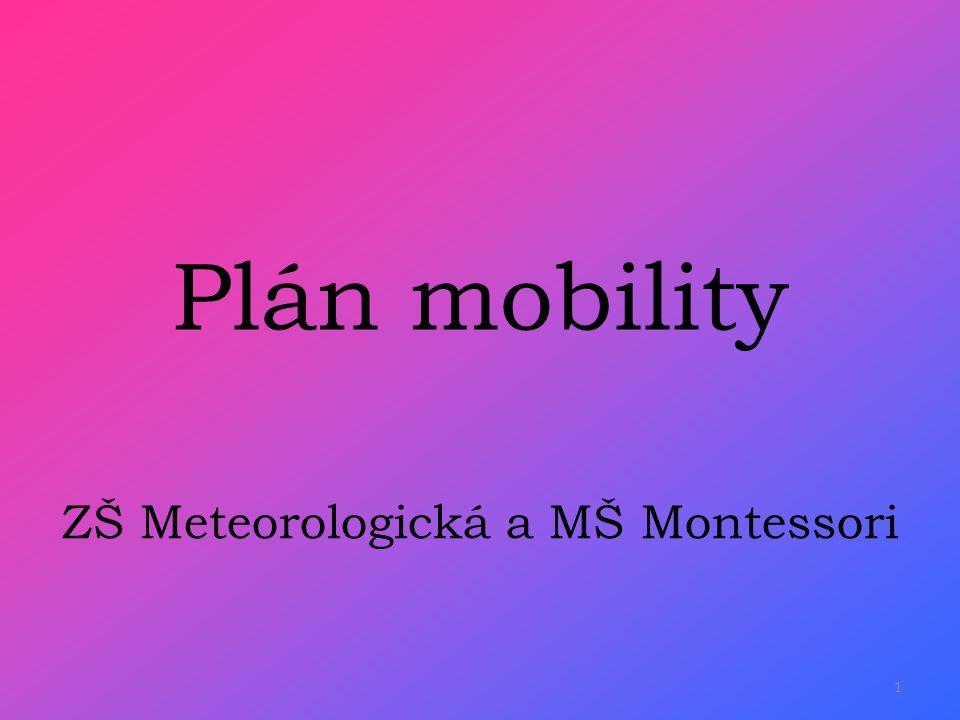 Plán mobility ZŠ Meteorologická a MŠ Montessori 1