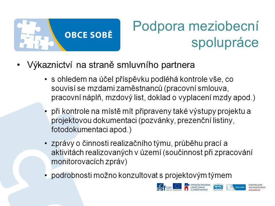Podpora meziobecní spolupráce Výkaznictví na straně smluvního partnera s ohledem na účel příspěvku podléhá kontrole vše, co souvisí se mzdami zaměstna