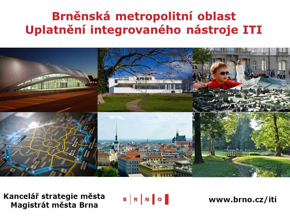 Brněnská metropolitní oblast Uplatnění integrovaného nástroje ITI Kancelář strategie města Magistrát města Brna www.brno.cz/iti