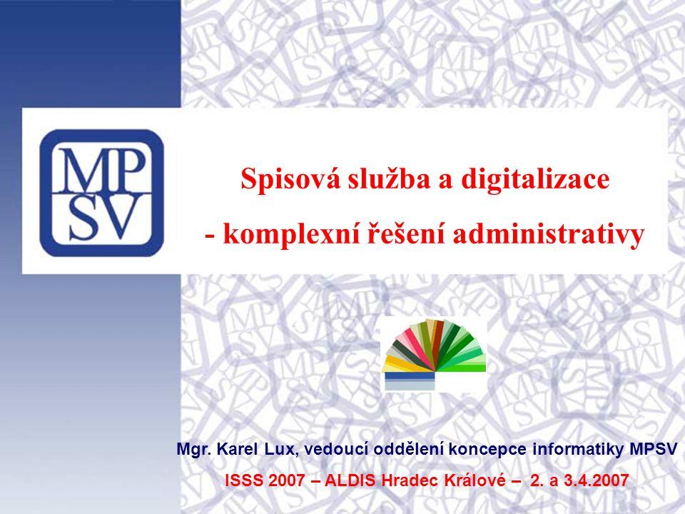 Spisová služba a digitalizace - komplexní řešení administrativy Mgr.