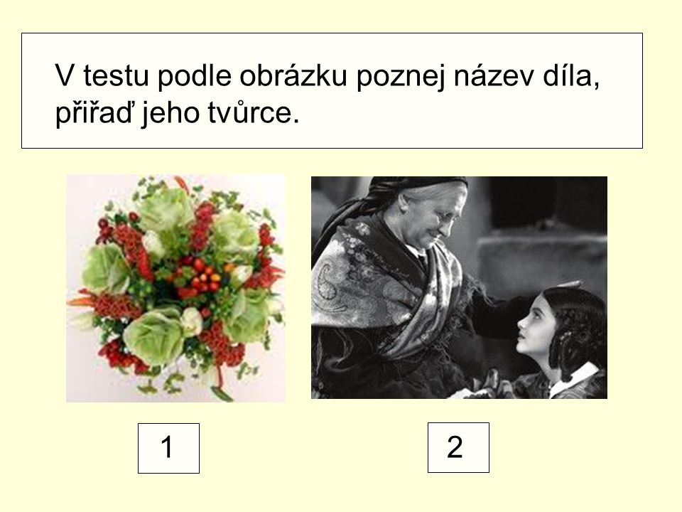 V testu podle obrázku poznej název díla, přiřaď jeho tvůrce. 12
