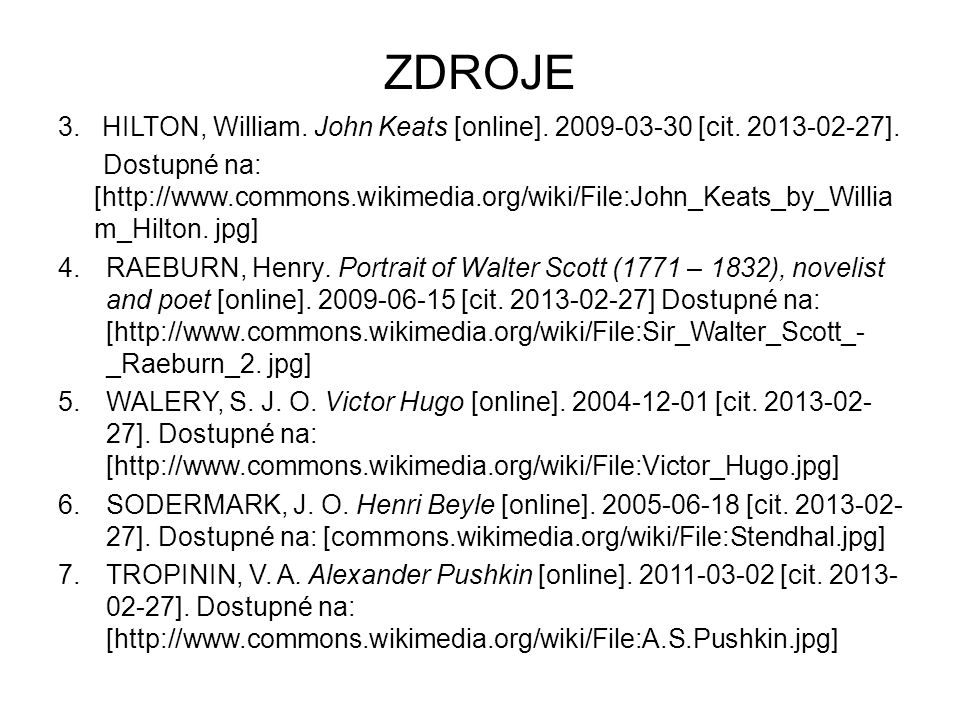 ZDROJE 3.HILTON, William. John Keats [online]. 2009-03-30 [cit.