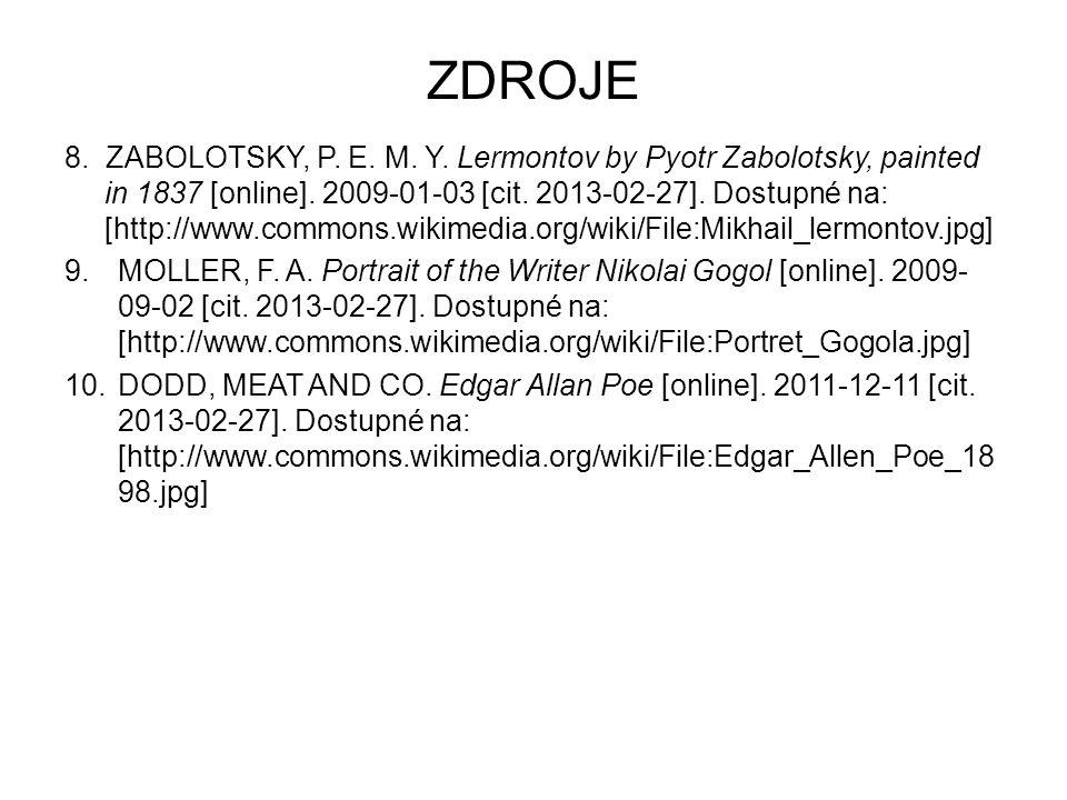 ZDROJE 8.ZABOLOTSKY, P. E. M. Y. Lermontov by Pyotr Zabolotsky, painted in 1837 [online].