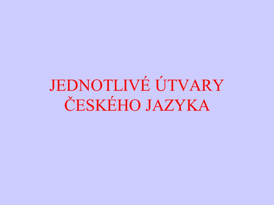 SPISOVNÁ ČEŠTINA -reprezentuje celý český národ -je uzákoněna (kodifikována) v oficiálních příručkách – slovníky, mluvnice, pravidla pravopisu -používá se v médiích, školách, úřadech, ve státních i jiných dokumentech, v odborné literatuře, při politických jednáních atd.