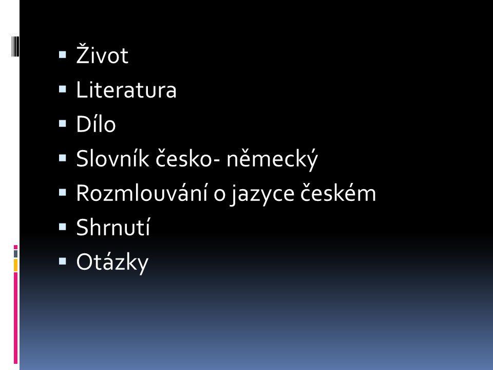 Život  16.7. 1773 Hudlice u Berouna- 14. 11.
