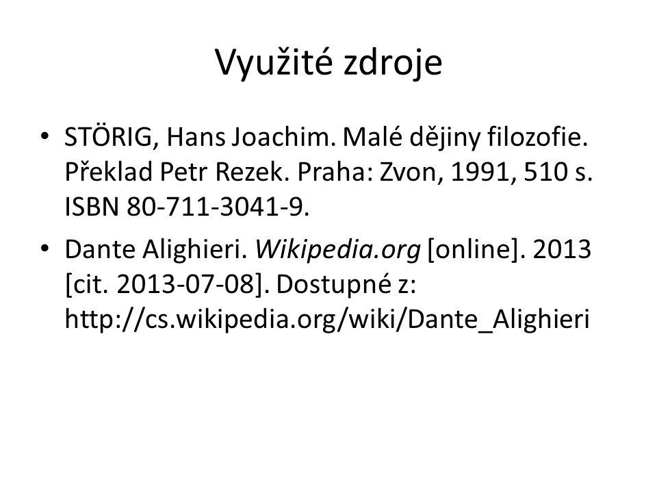 Zdroje obrázků http://cs.wikipedia.org/wiki/Dante_Alighieri http://www.vebidoo.de/beatrix+knize