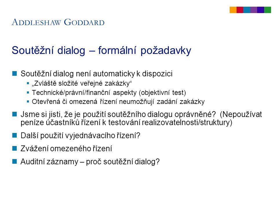 Soutěžní dialog (1) Je SD k dispozici.