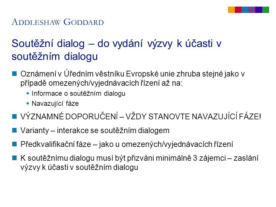 Soutěžní dialog (2) Je SD k dispozici.
