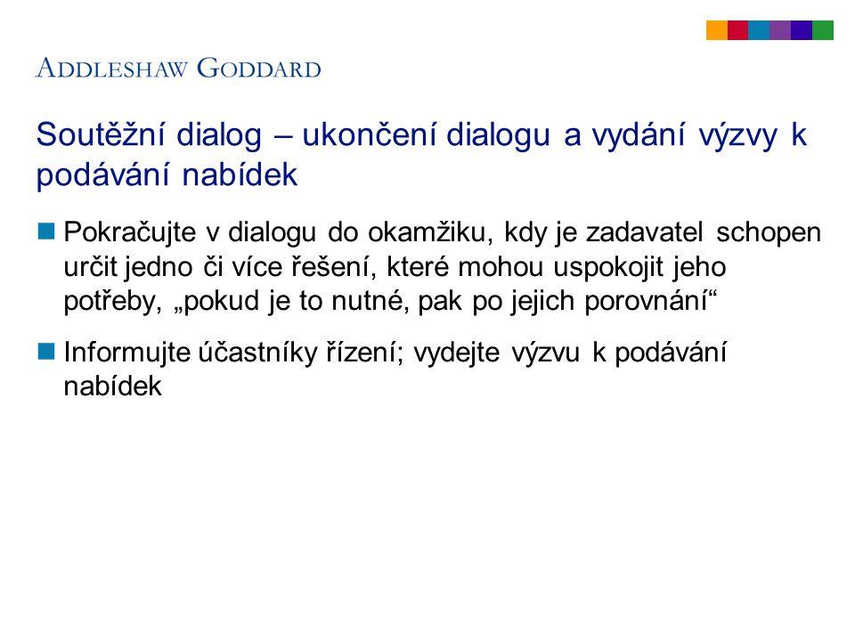Soutěžní dialog (3) Je SD k dispozici.