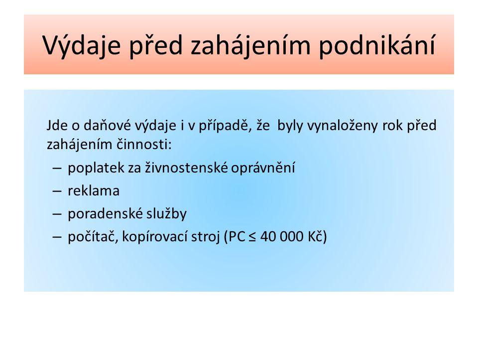 7.Zdroje ŠTOHL, Pavel. Daňová evidence praktický průvodce 2013, 4.