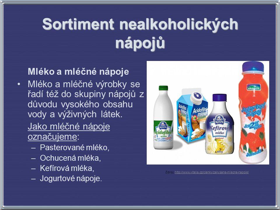 Sortiment nealkoholických nápojů Mléko a mléčné nápoje Mléko a mléčné výrobky se řadí též do skupiny nápojů z důvodu vysokého obsahu vody a výživných