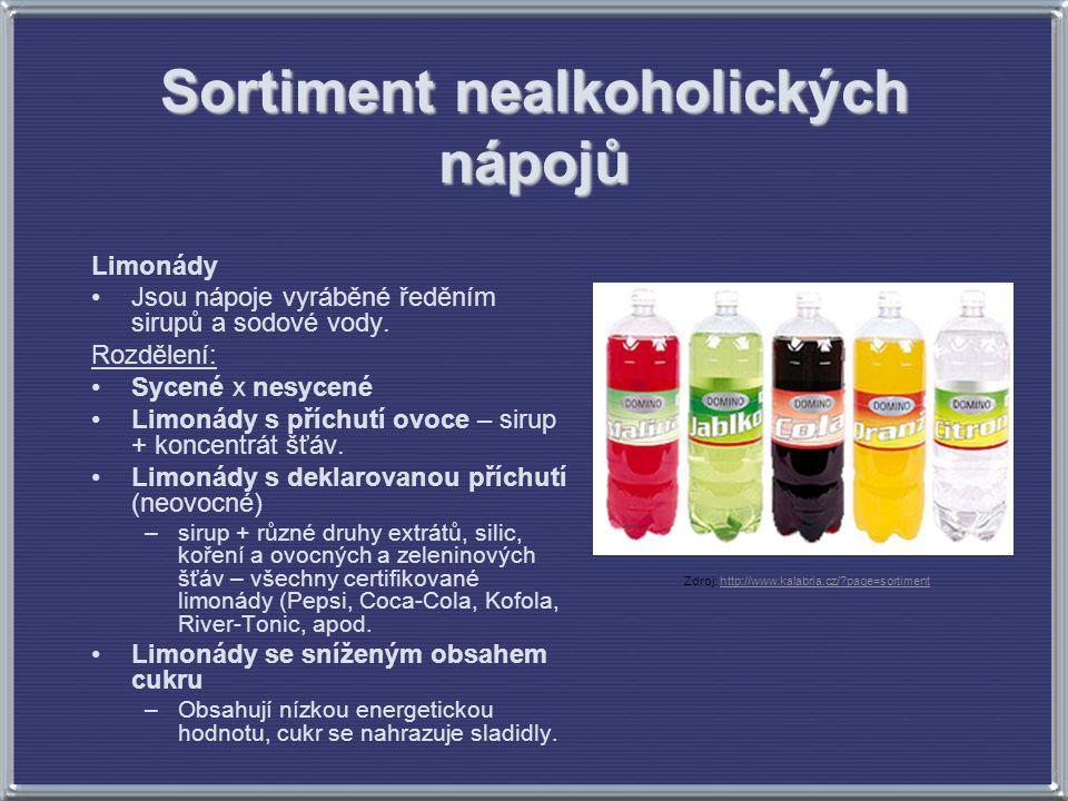 Sortiment nealkoholických nápojů Limonády Jsou nápoje vyráběné ředěním sirupů a sodové vody. Rozdělení: Sycené x nesycené Limonády s příchutí ovoce –
