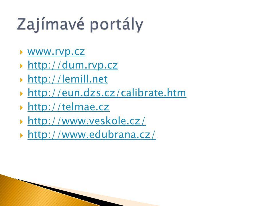  www.rvp.cz www.rvp.cz  http://dum.rvp.cz http://dum.rvp.cz  http://lemill.net http://lemill.net  http://eun.dzs.cz/calibrate.htm http://eun.dzs.c