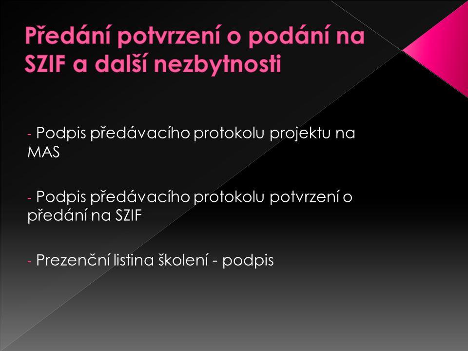  AK a KP – 45 dnů od předání žádostí  Předání žádostí 22.října  Doplňování žádostí 21 dnů  Způsob vyzvání žadatele od SZIF  Způsob doplňování na SZIF  Doporučený postup (telefon mail osobně)  Oznámení o doplnění