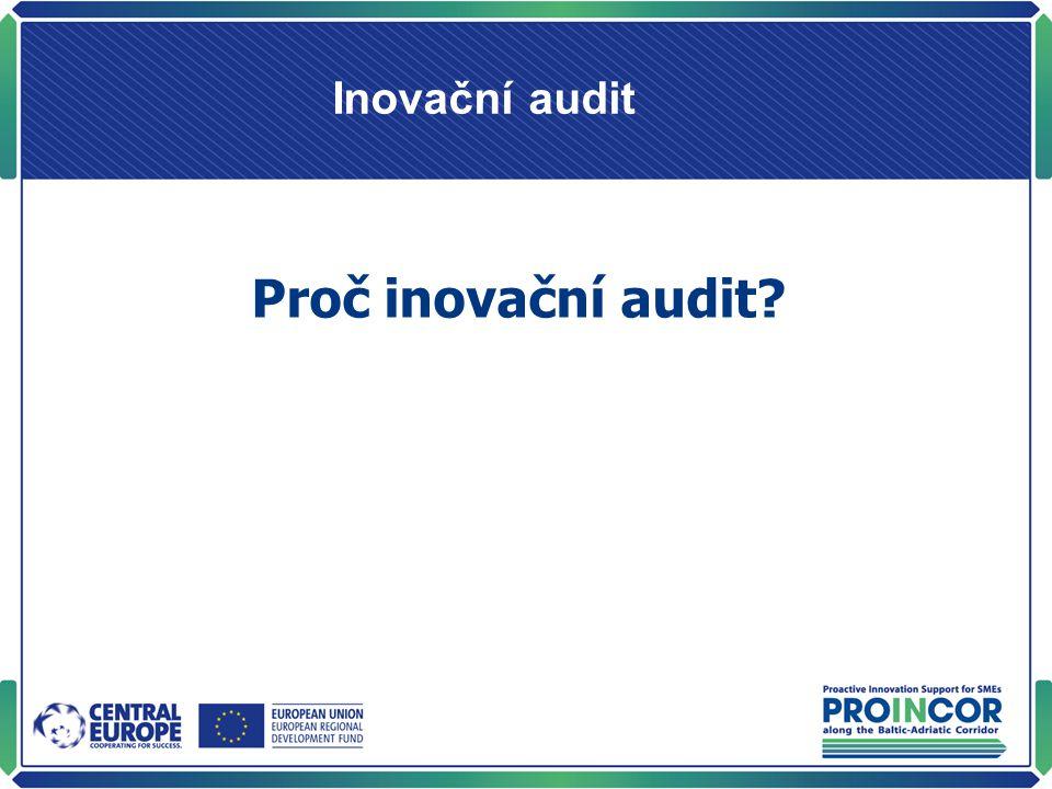 Inovační audit Proč inovační audit