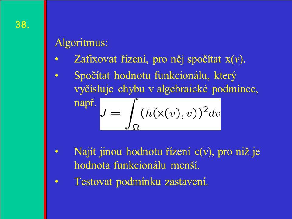 1.2.3.4. Algoritmus: Zafixovat řízení, pro něj spočítat x(v).