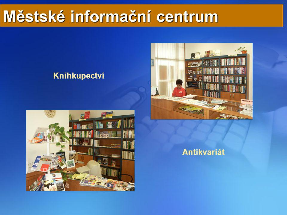 Městské informační centrum Knihkupectví Antikvariát