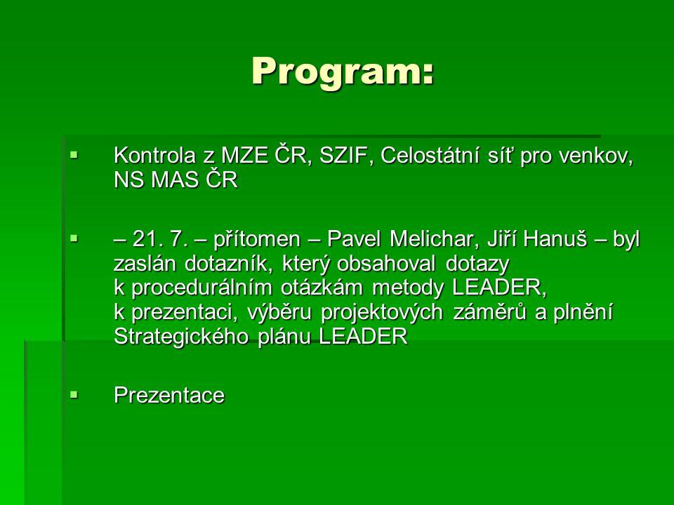 Program:  Kontrola z MZE ČR, SZIF, Celostátní síť pro venkov, NS MAS ČR  – 21.