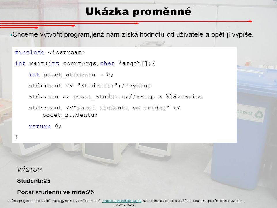 """Smyčka for V rámci projektu """"Cesta k vědě (veda.gymjs.net) vytvořil V."""