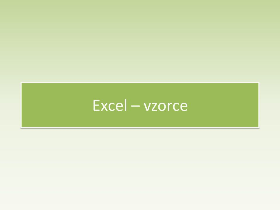 Excel – vzorce