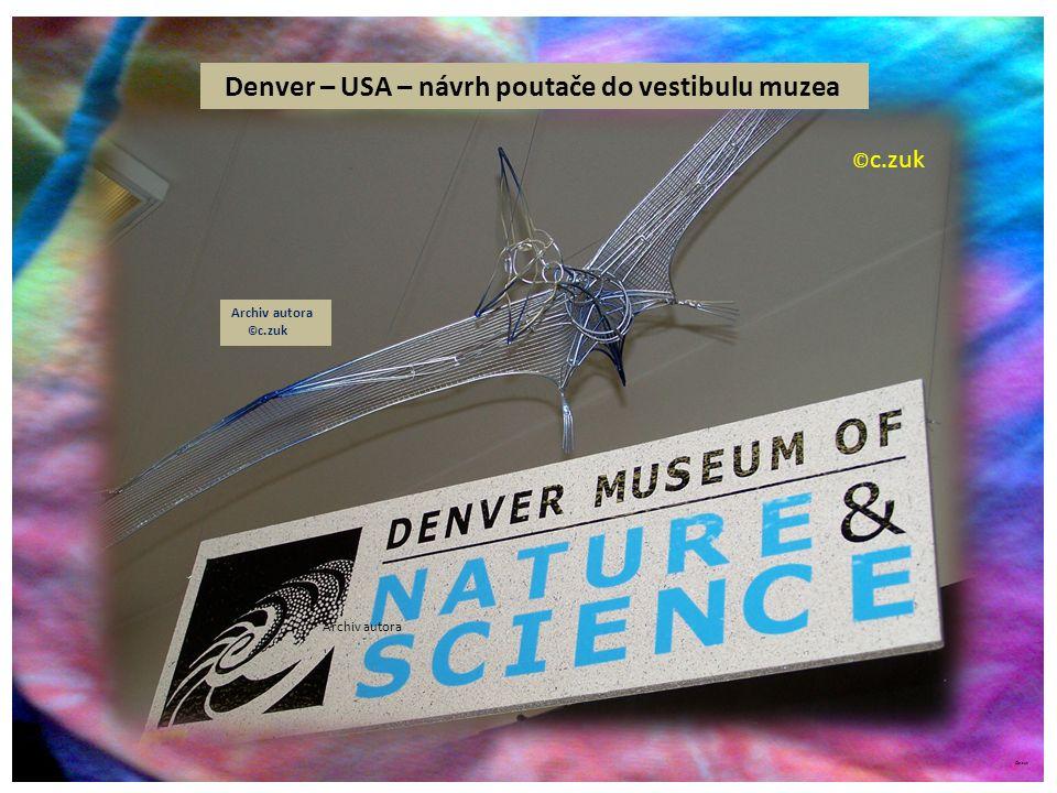 ©c.zuk Archiv autora Denver – USA – návrh poutače do vestibulu muzea Archiv autora © c.zuk