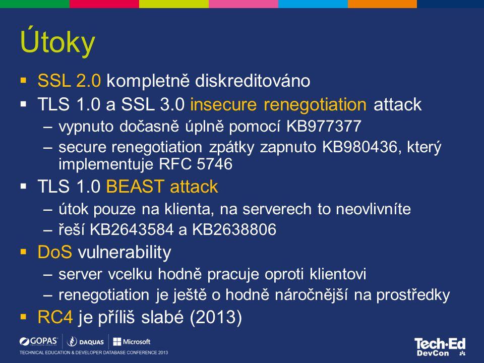 Útoky  SSL 2.0 kompletně diskreditováno  TLS 1.0 a SSL 3.0 insecure renegotiation attack –vypnuto dočasně úplně pomocí KB977377 –secure renegotiatio