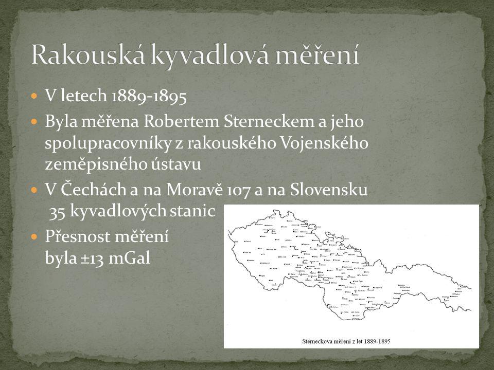 V letech 1889-1895 Byla měřena Robertem Sterneckem a jeho spolupracovníky z rakouského Vojenského zeměpisného ústavu V Čechách a na Moravě 107 a na Sl