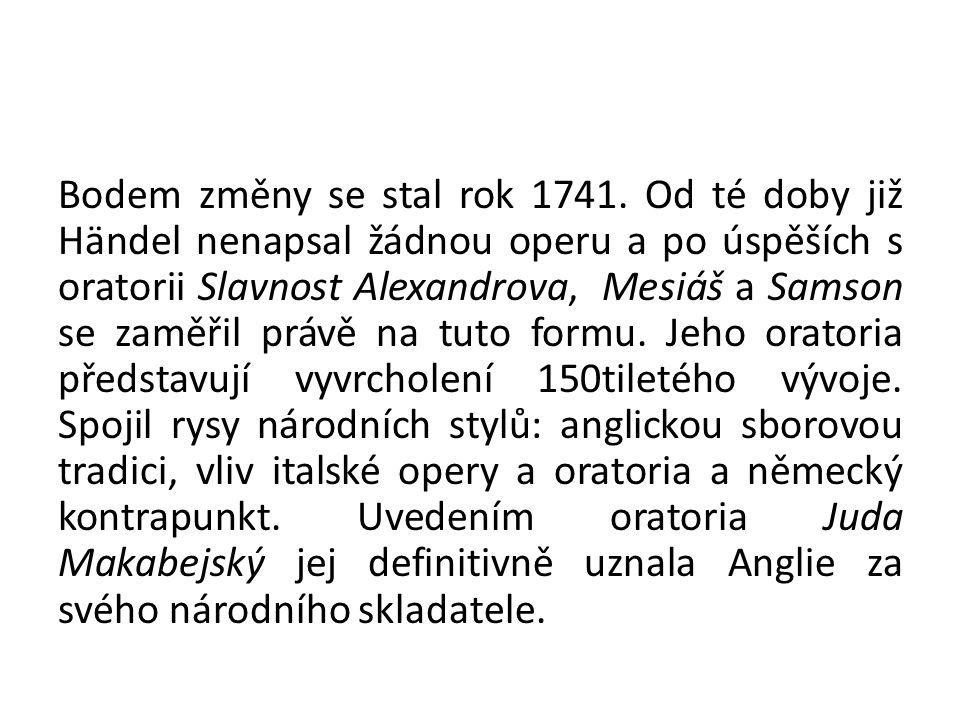 Bodem změny se stal rok 1741.