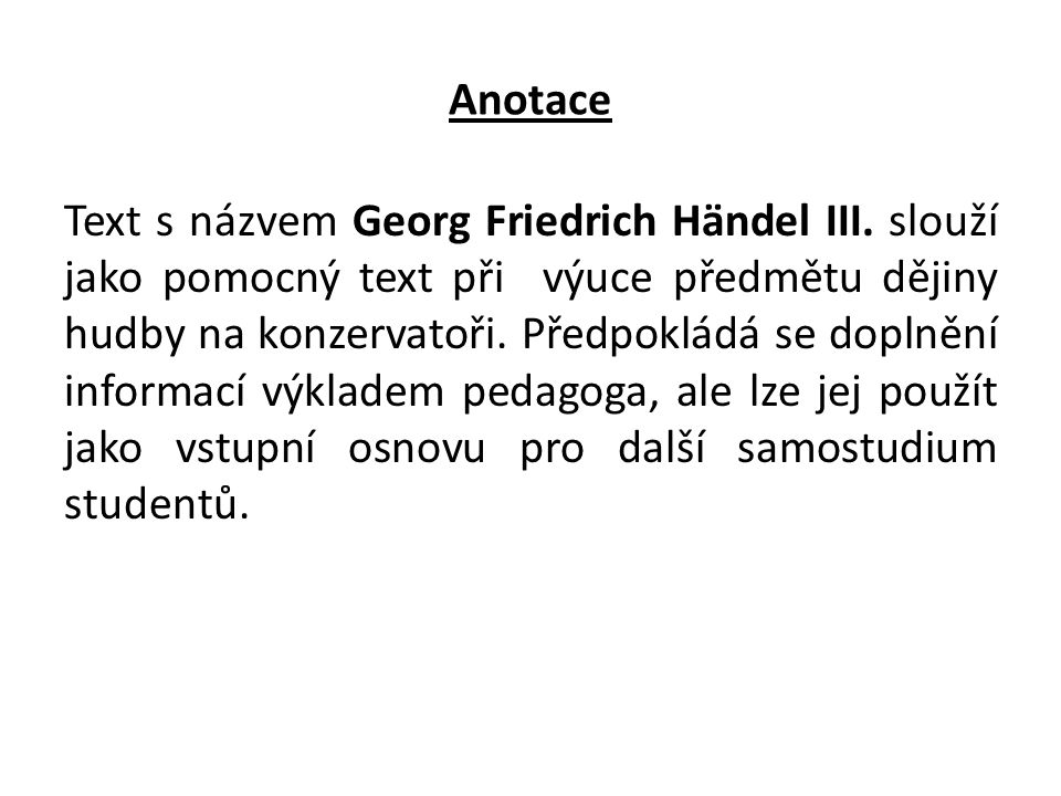 Anotace Text s názvem Georg Friedrich Händel III.
