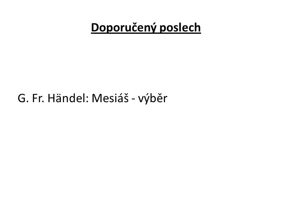 Doporučený poslech G. Fr. Händel: Mesiáš - výběr