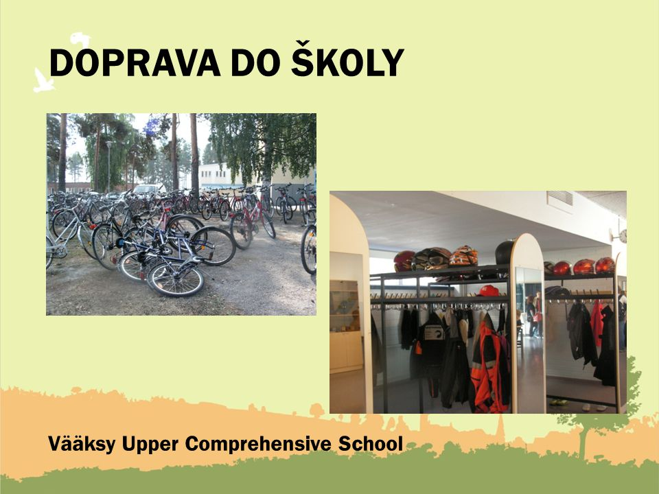 DOPRAVA DO ŠKOLY Vääksy Upper Comprehensive School