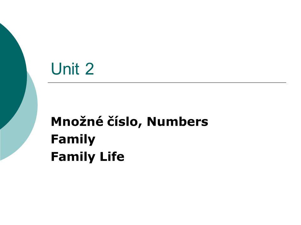 Množné číslo - Plural  1.skupina – pravidelná podstatná jména – + koncovka – (e)s Např.
