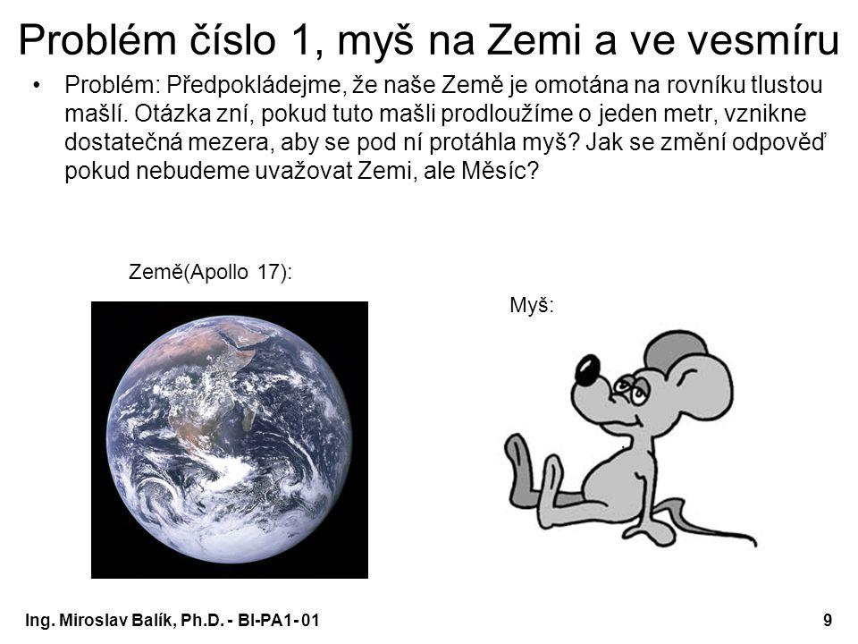 Ing.Miroslav Balík, Ph.D. - BI-PA1- 0110 Řešení 1.