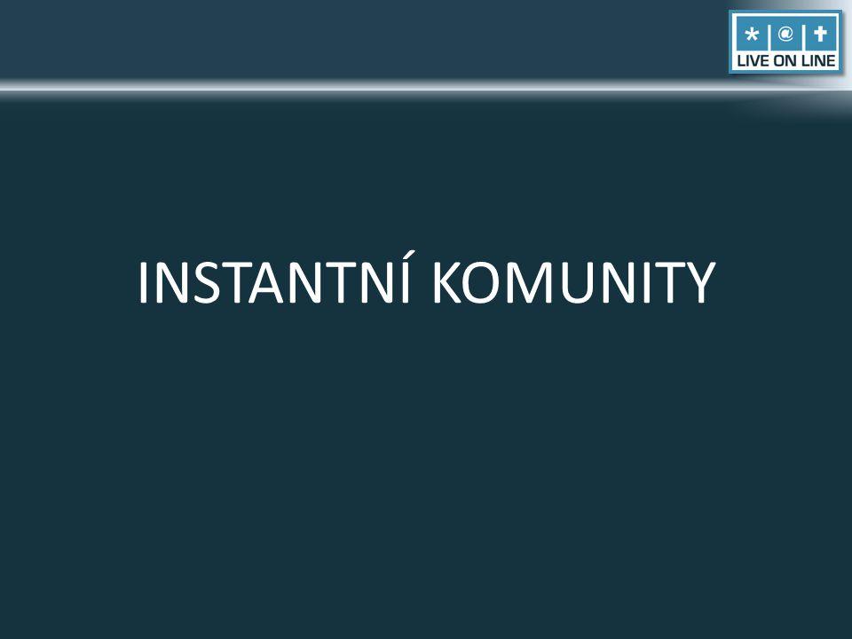 INSTANTNÍ KOMUNITY
