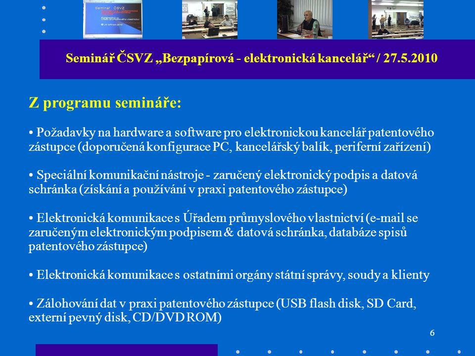 """5 Seminář ČSVZ """"Bezpapírová - elektronická kancelář / 27.5.2010 Zahájení semináře - Martin Kořistka (garant akce)"""