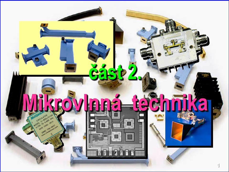 B V M T 1 část 2. Mikrovlnná technika část 2. Mikrovlnná technika