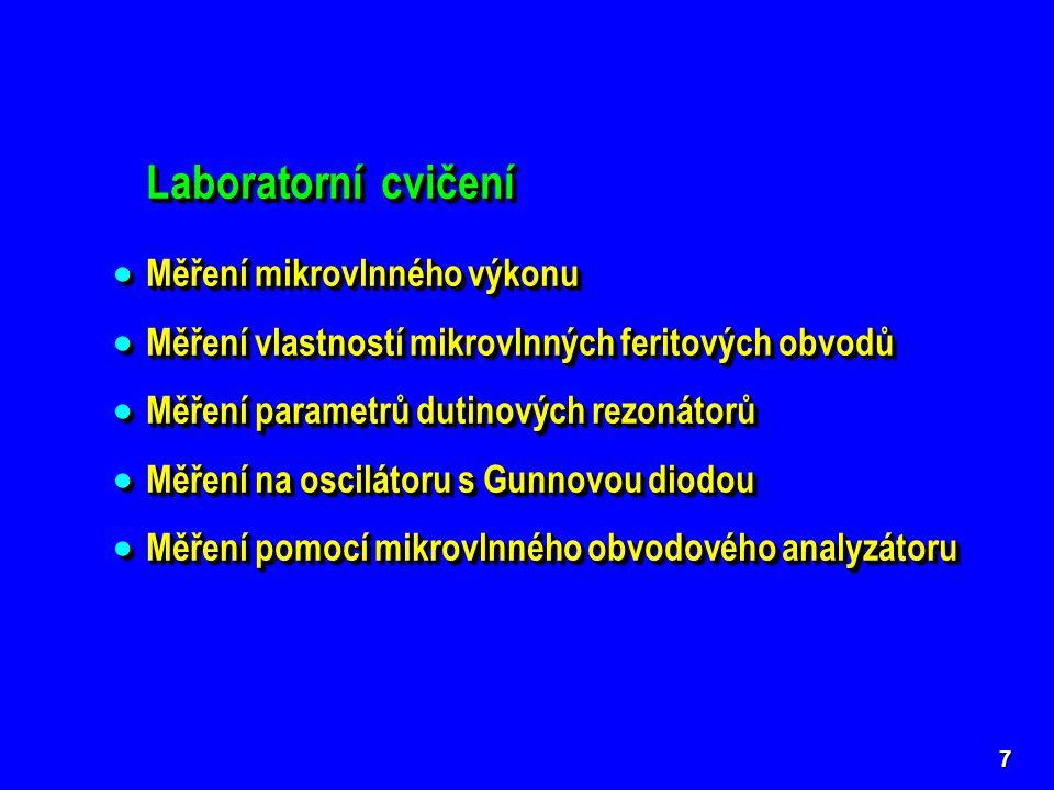 8 Studijní literatura pro laboratorní cvičení  SVAČINA, J., JAKUBOVÁ, I.
