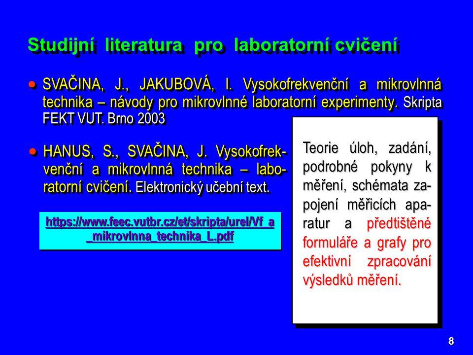 9 Všechny údaje o předmětu na Intranetu UREL Všechny údaje o předmětu na Intranetu UREL L: // B_EST / prezencni / BVMT / L: // B_EST / prezencni / BVMT / L: // B_EST / prezencni / BVMT / L: // B_EST / prezencni / BVMT / Přístup z Internetu https://krel.feec.vutbr.cz/VYUKA/ Přihlašovací jméno a heslo je stejné jako do sítě Novell.