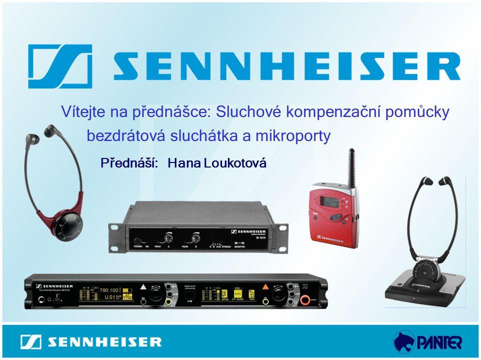 Vítejte na přednášce: Sluchové kompenzační pomůcky bezdrátová sluchátka a mikroporty Přednáší: Hana Loukotová