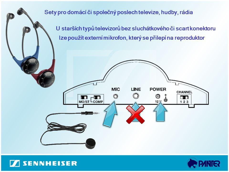 Sety pro domácí či společný poslech televize, hudby, rádia U starších typů televizorů bez sluchátkového či scart konektoru lze použít externí mikrofon