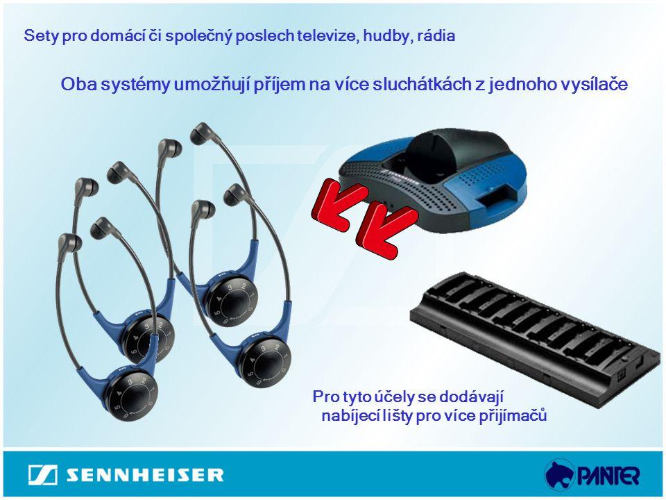 Sety pro domácí či společný poslech televize, hudby, rádia Oba systémy umožňují příjem na více sluchátkách z jednoho vysílače Pro tyto účely se dodáva