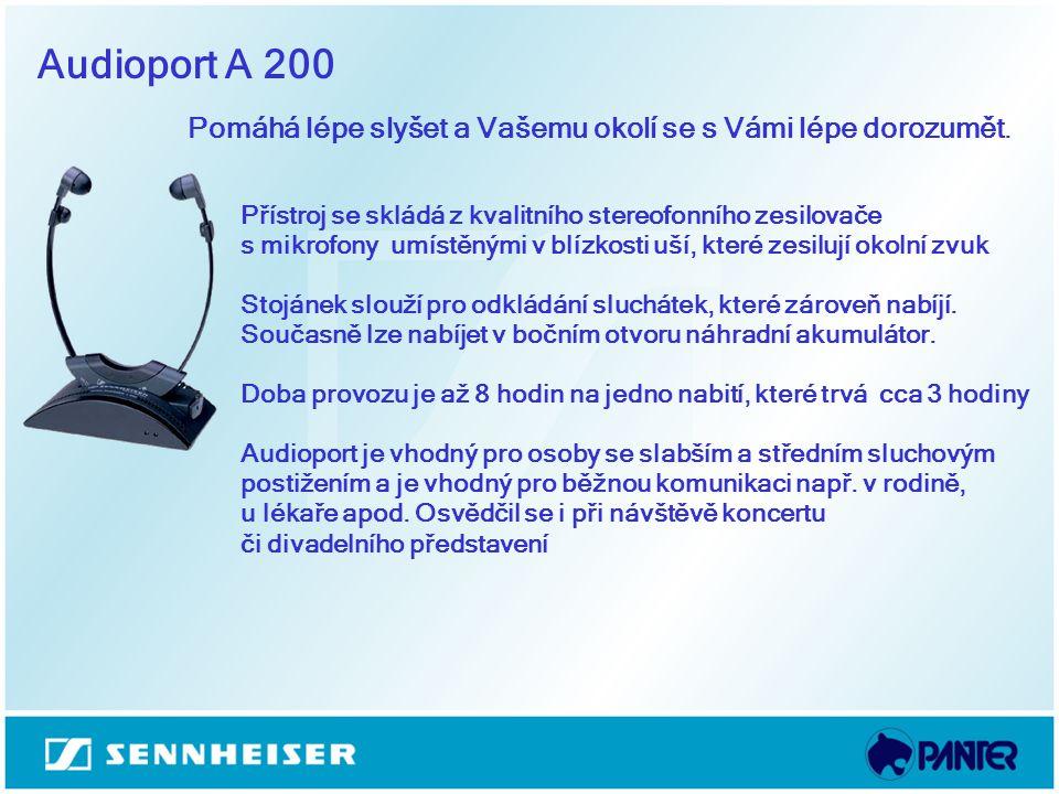 Audioport A 200 Pomáhá lépe slyšet a Vašemu okolí se s Vámi lépe dorozumět. Přístroj se skládá z kvalitního stereofonního zesilovače s mikrofony umíst