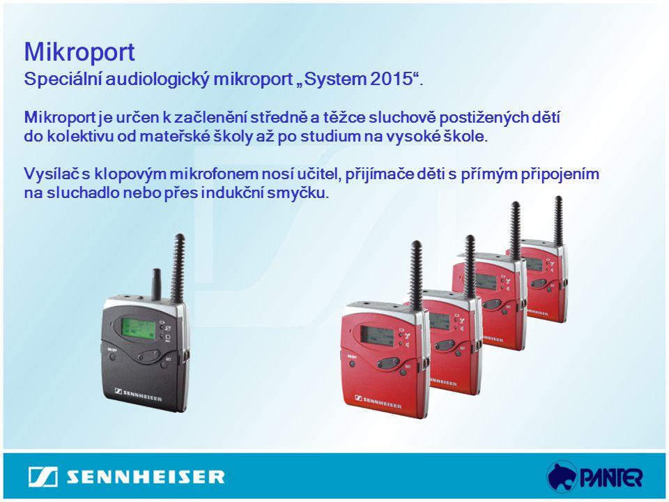 """Mikroport Speciální audiologický mikroport """"System 2015"""". Mikroport je určen k začlenění středně a těžce sluchově postižených dětí do kolektivu od mat"""