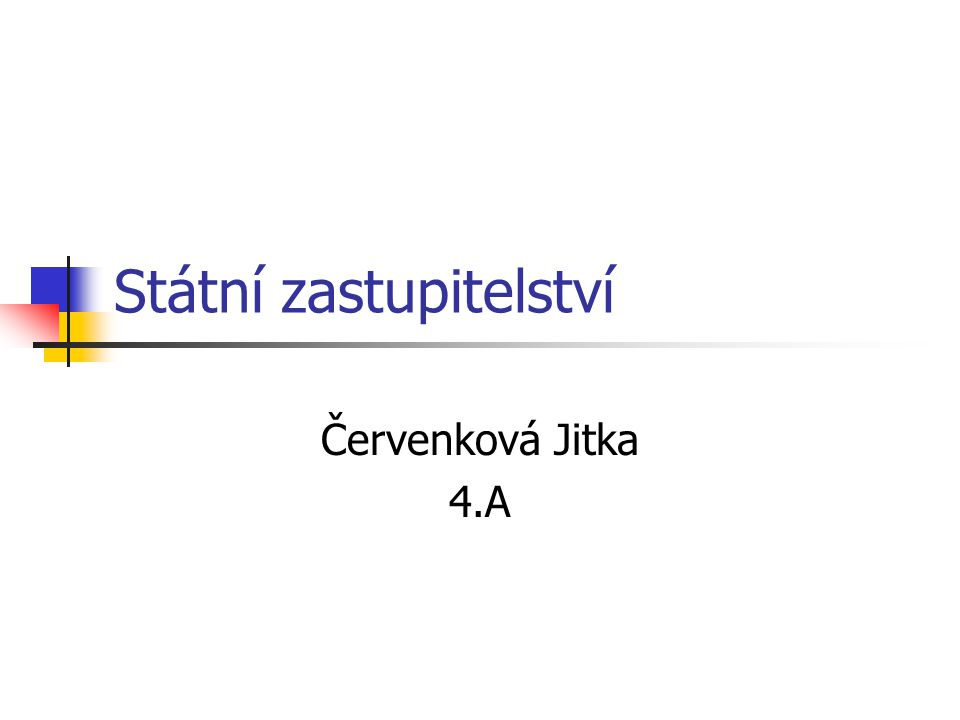 Státní zastupitelství Červenková Jitka 4.A