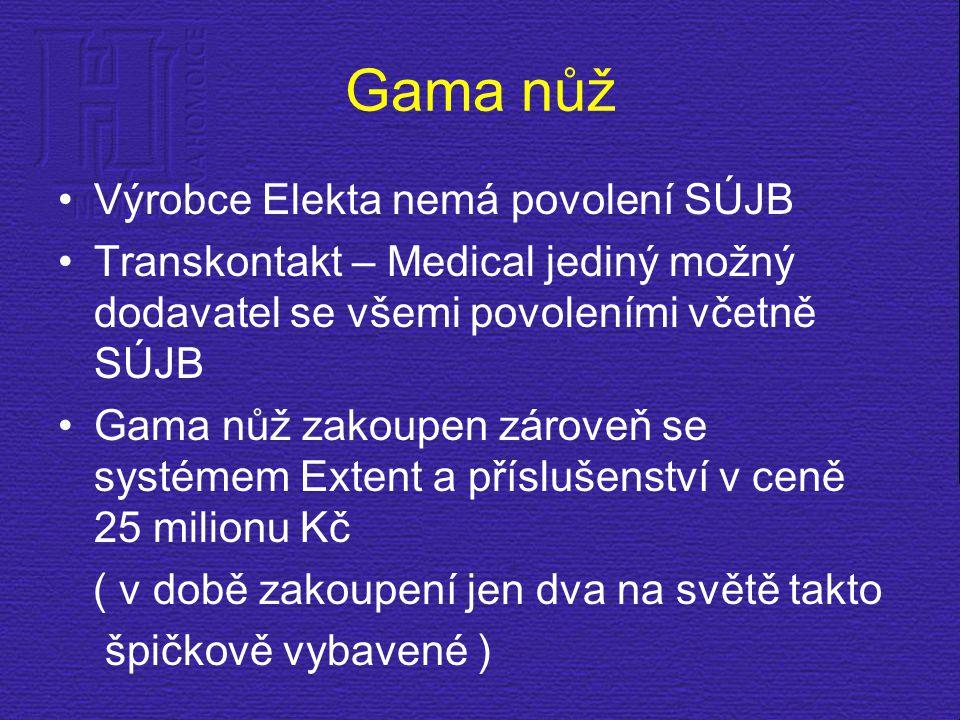 Gama nůž Výrobce Elekta nemá povolení SÚJB Transkontakt – Medical jediný možný dodavatel se všemi povoleními včetně SÚJB Gama nůž zakoupen zároveň se